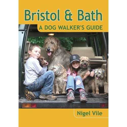 Bristol & Bath - A Dog Walker's Guide