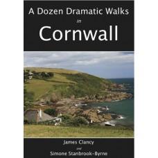 A Dozen Dramatic Walks in Cornwall