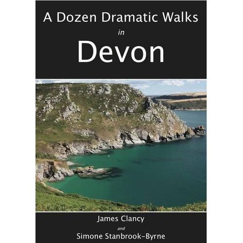 A Dozen Dramatic Walks in Devon