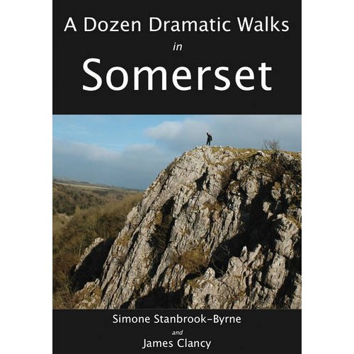 A Dozen Dramatic Walks in Somerset